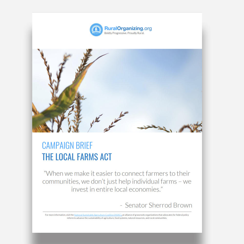 Campaign Brief: Local FARMS Act